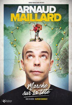 """Arnaud Maillard """"Marche sur la tête"""""""