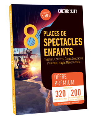 8 places Spectacles pour Enfants Premium (Cultur'In The City)