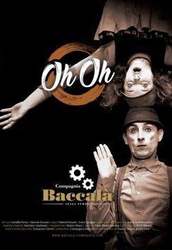 Oh Oh – Cie Baccalà
