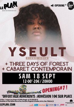 Yseult + Three days of forest + cabaret contemporain